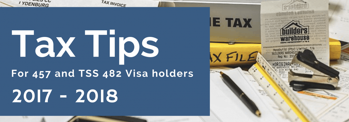 Tax Tips for 457 & TSS Visa Holders | Australian Skilled